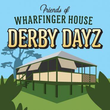 """Friends of Wharfinger House present """"Derby Dayz"""""""